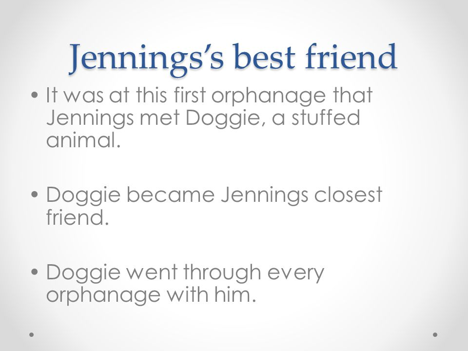 Jennings's best friend
