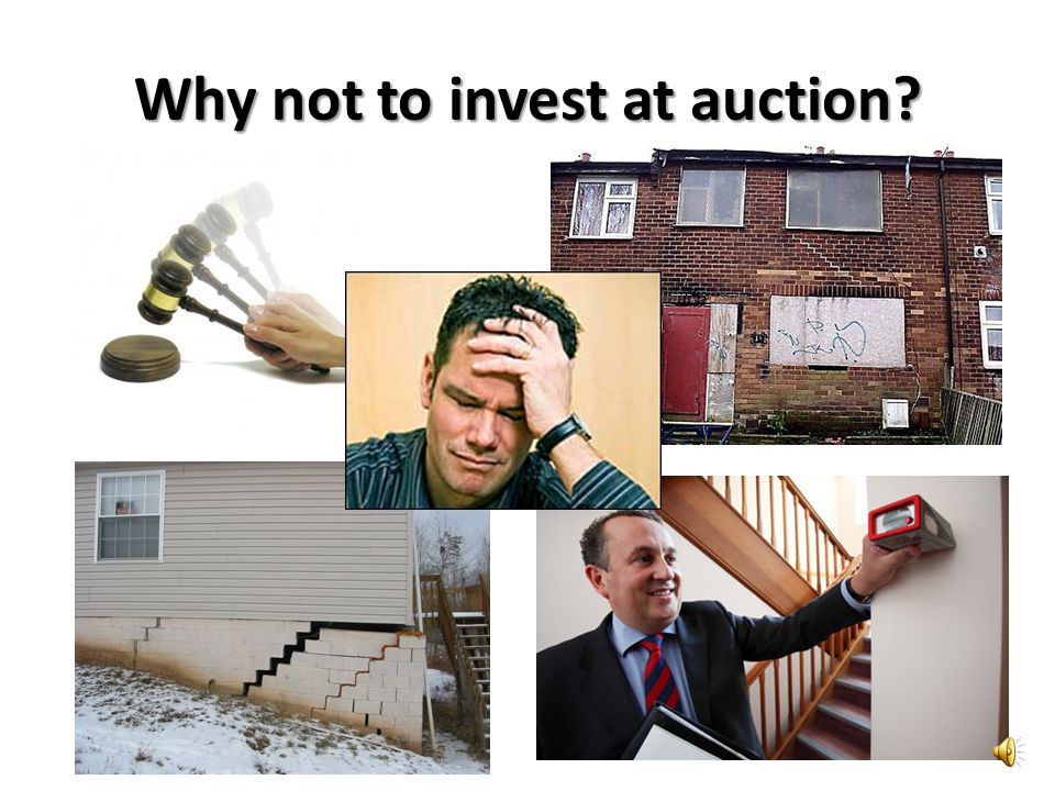 Why not to invest at auction