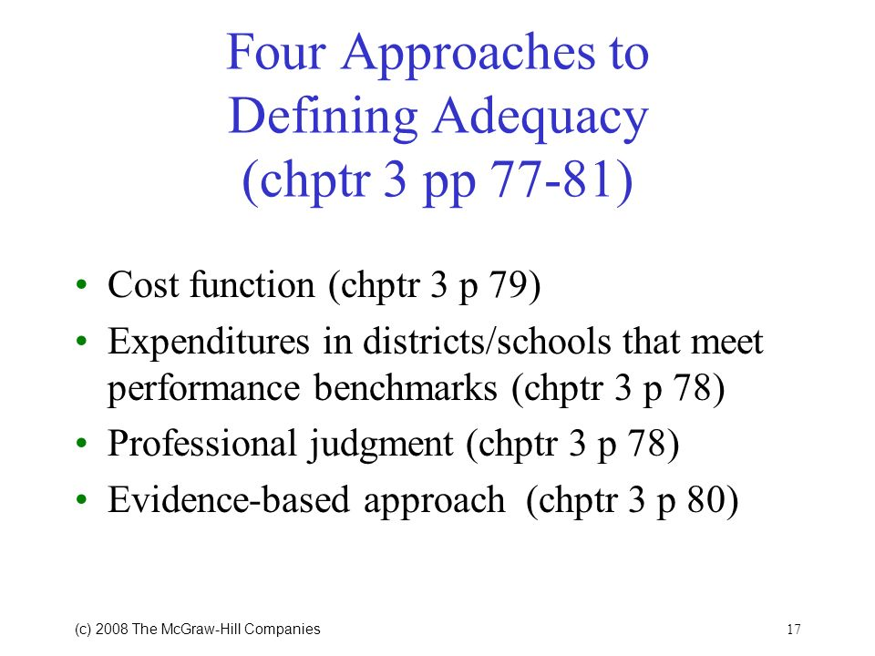 Four Approaches to Defining Adequacy (chptr 3 pp 77-81)