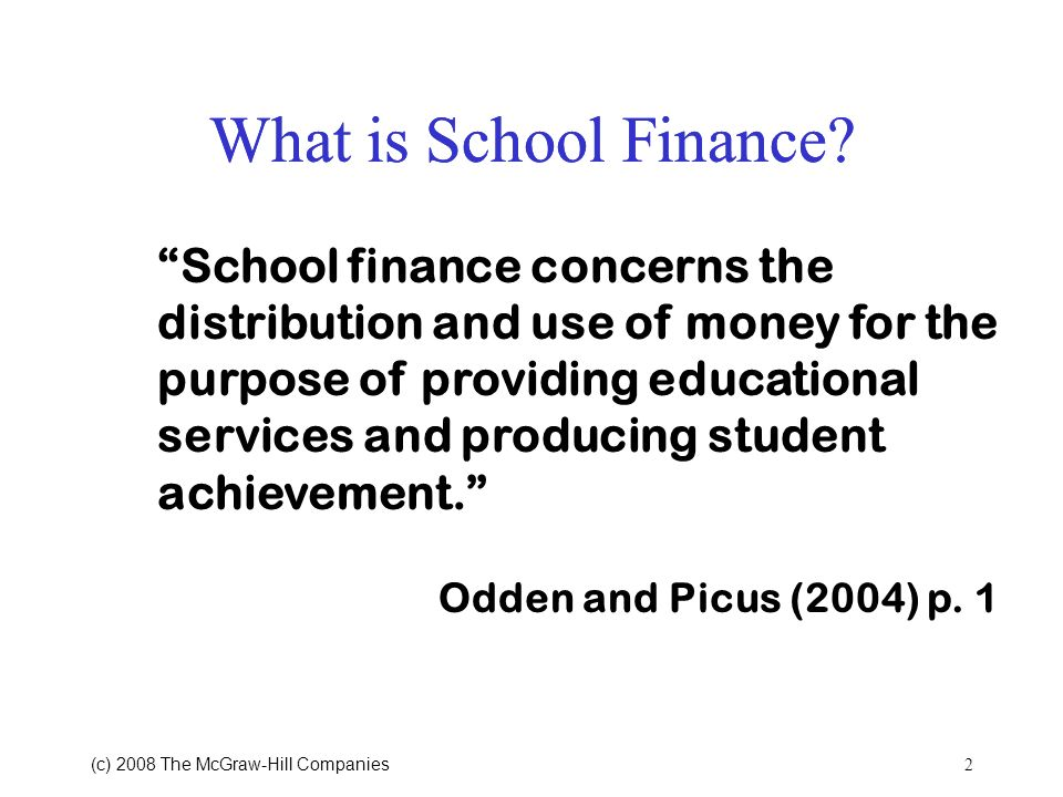 What is School Finance What is School Finance