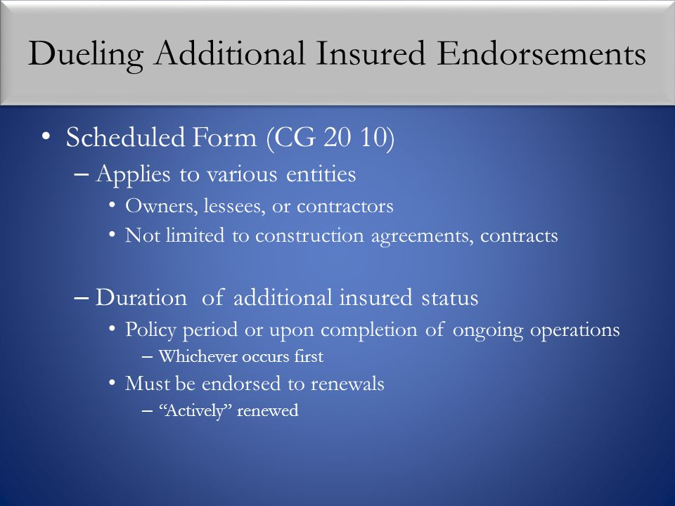 Dueling Additional Insured Endorsements