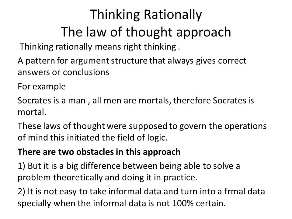 Thinking Rationally The law of thought approach