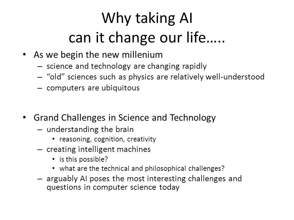 Why taking AI can it change our life…..