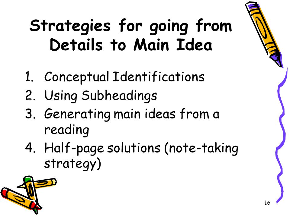 Strategies for going from Details to Main Idea