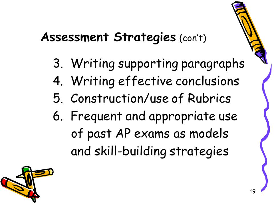 Assessment Strategies (con't)
