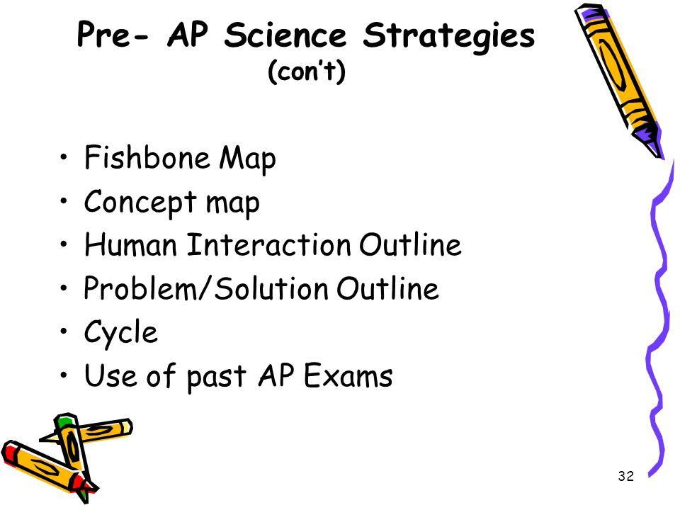 Pre- AP Science Strategies (con't)
