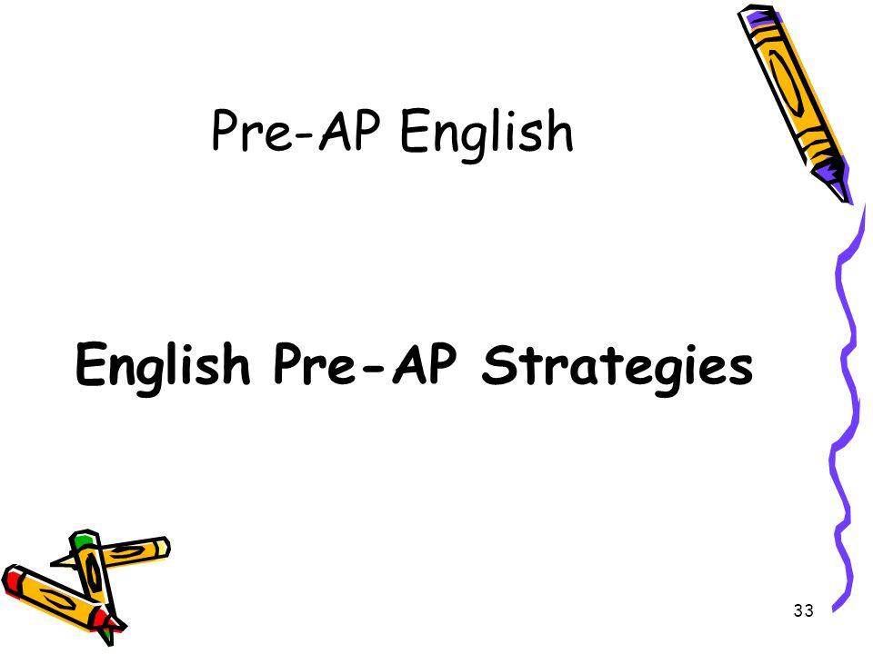 Pre-AP English English Pre-AP Strategies