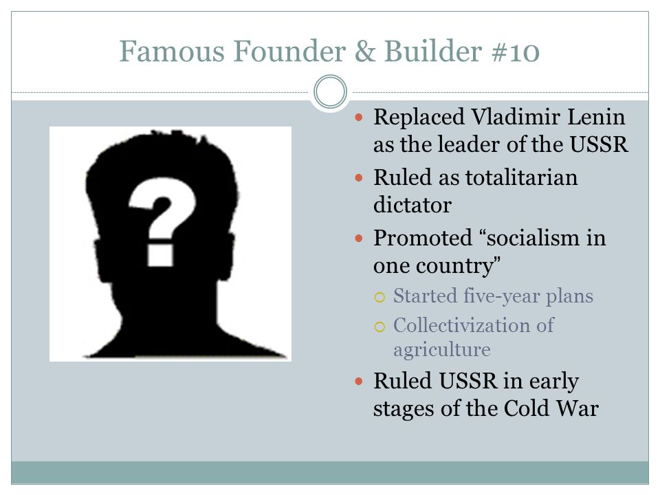 Famous Founder & Builder #10