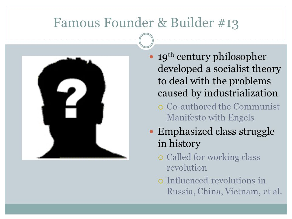 Famous Founder & Builder #13