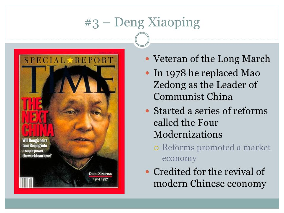 #3 – Deng Xiaoping Veteran of the Long March