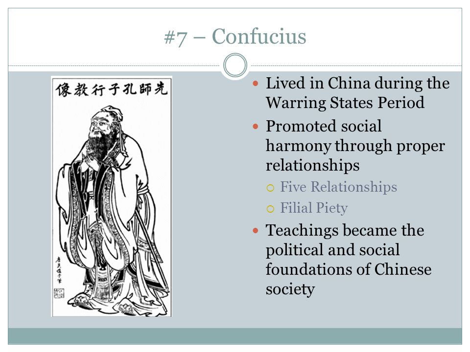 #7 – Confucius Lived in China during the Warring States Period