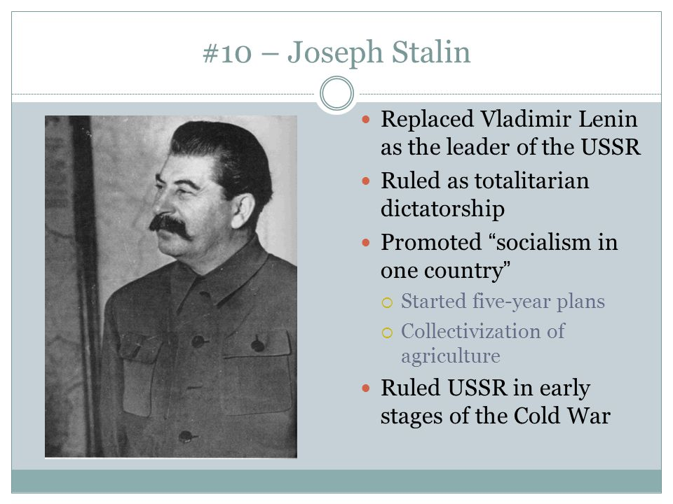 #10 – Joseph Stalin Replaced Vladimir Lenin as the leader of the USSR