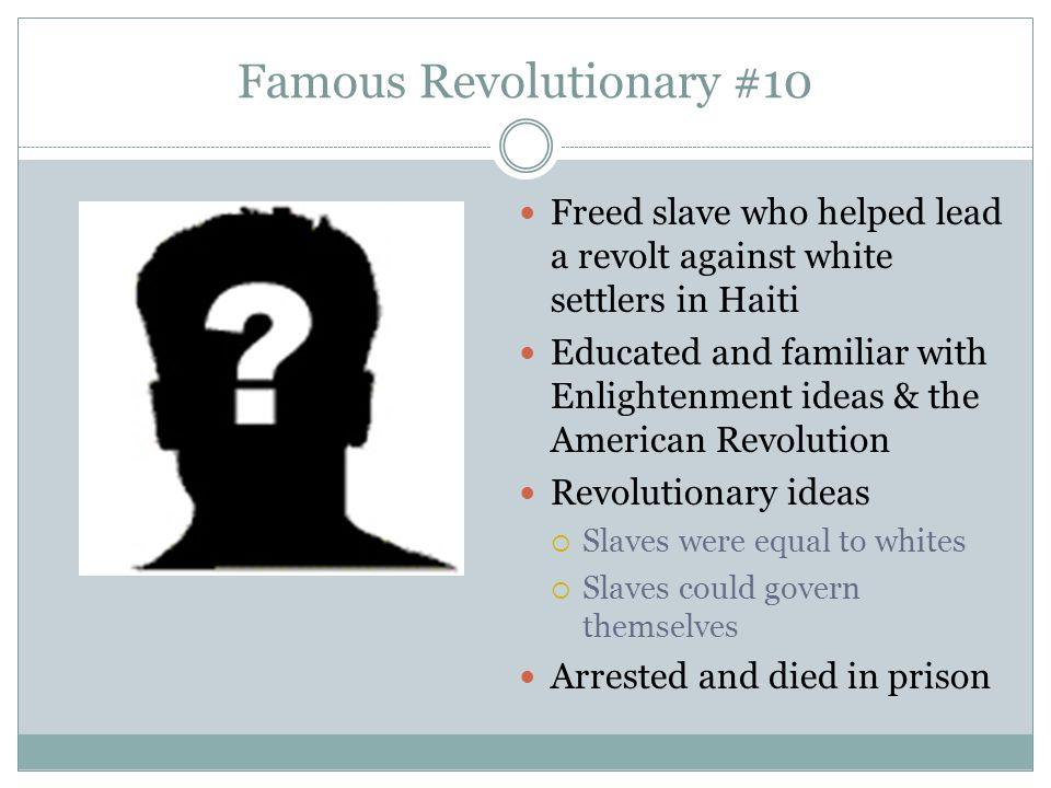 Famous Revolutionary #10
