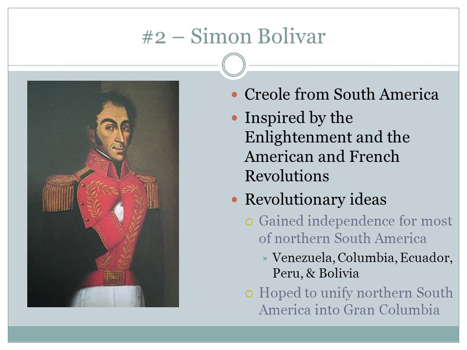 #2 – Simon Bolivar Creole from South America