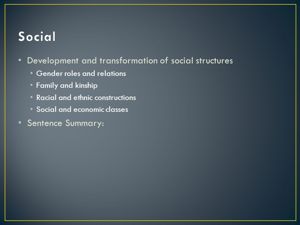 Social Development and transformation of social structures