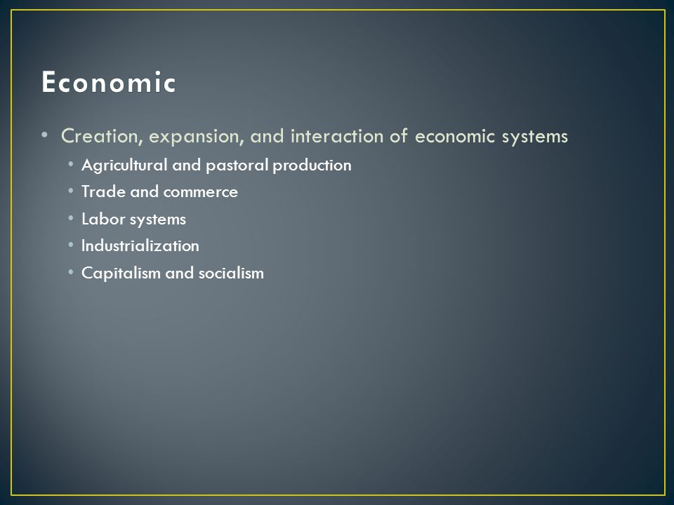 Economic Creation, expansion, and interaction of economic systems