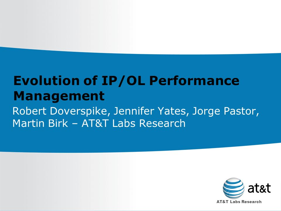 Evolution of IP/OL Performance Management