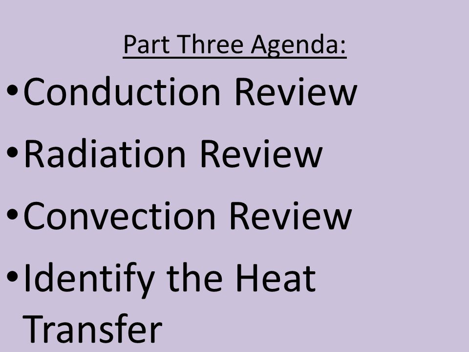 Identify the Heat Transfer