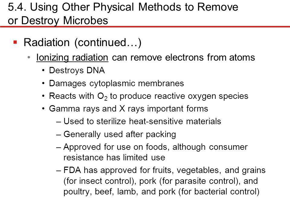 5.4. Using Other Physical Methods to Remove or Destroy Microbes