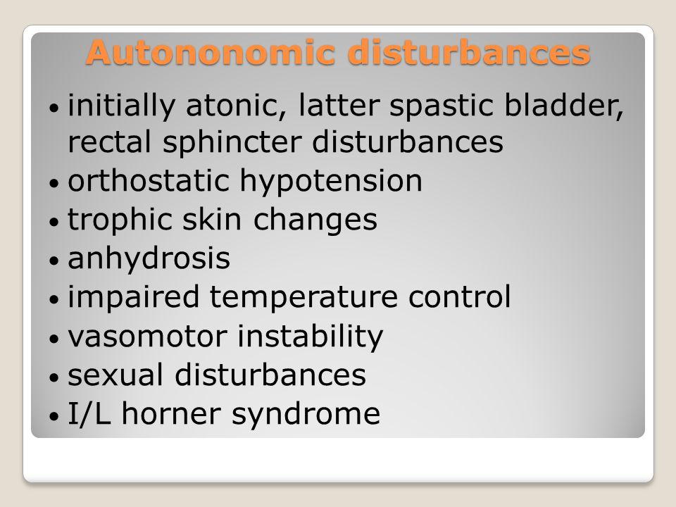 Autononomic disturbances