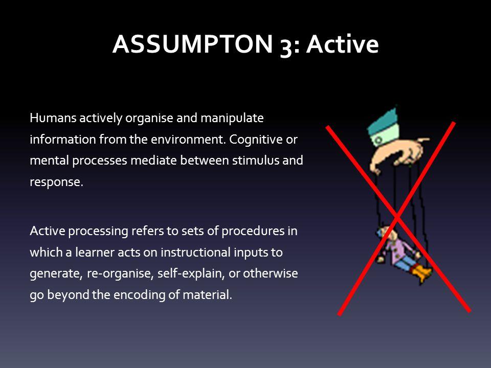 ASSUMPTON 3: Active