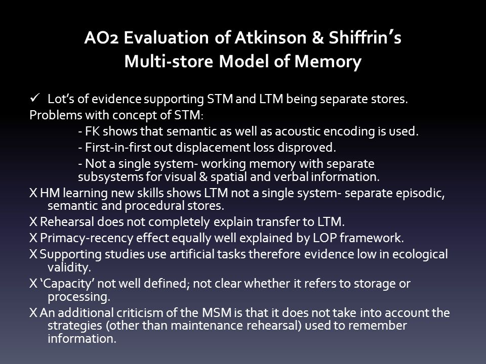 AO2 Evaluation of Atkinson & Shiffrin's Multi-store Model of Memory