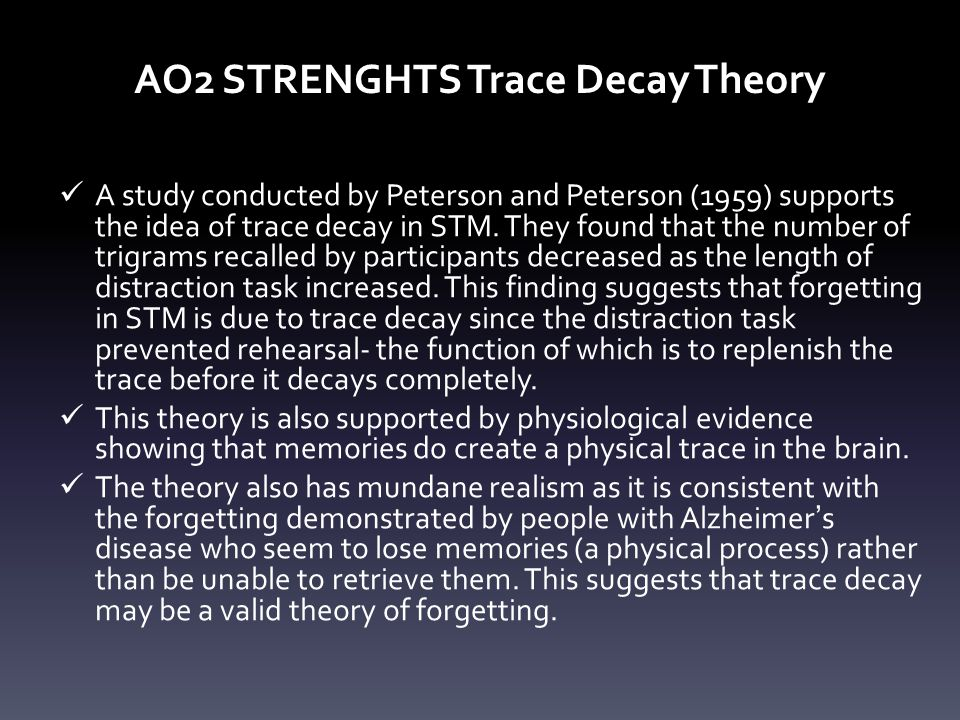 AO2 STRENGHTS Trace Decay Theory