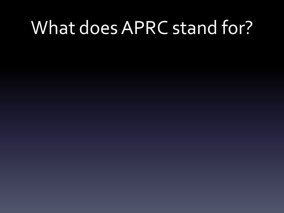 What does APRC stand for