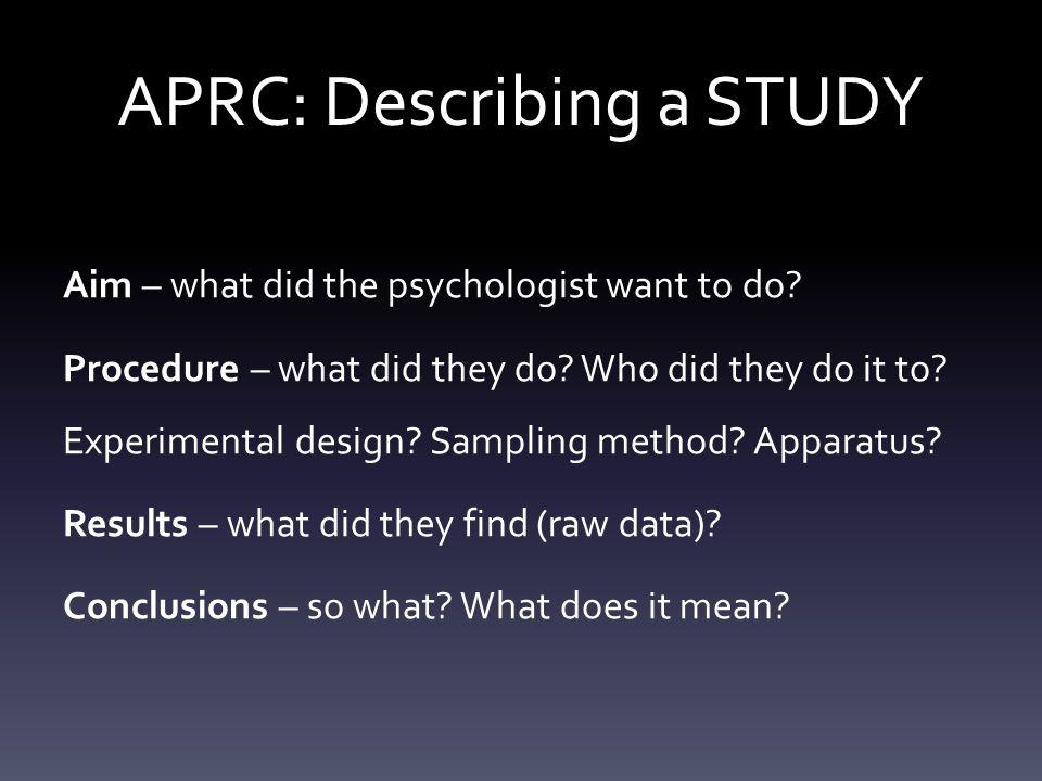 APRC: Describing a STUDY