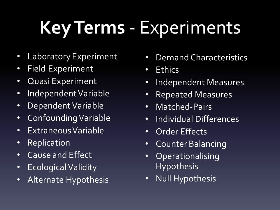 Key Terms - Experiments