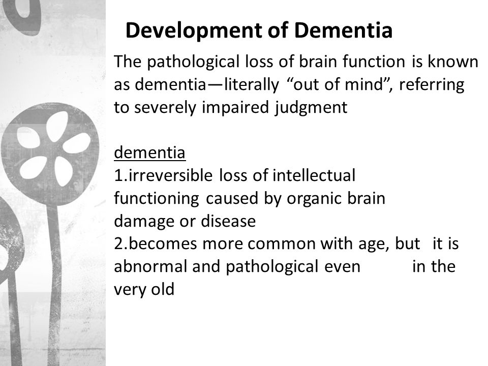 Development of Dementia