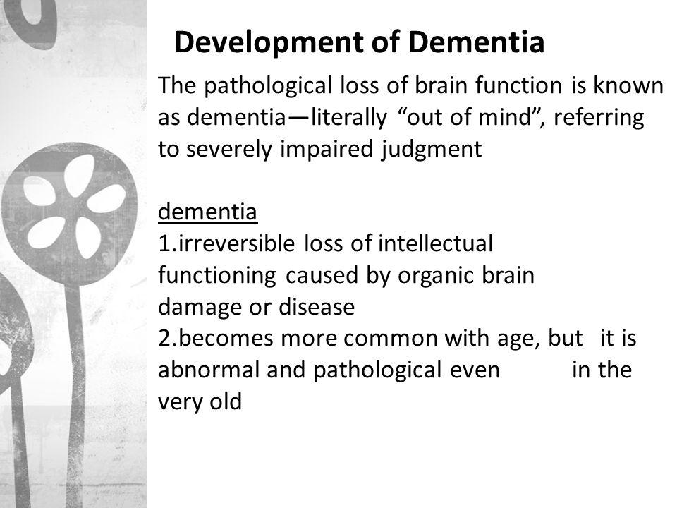 Development of Dementia