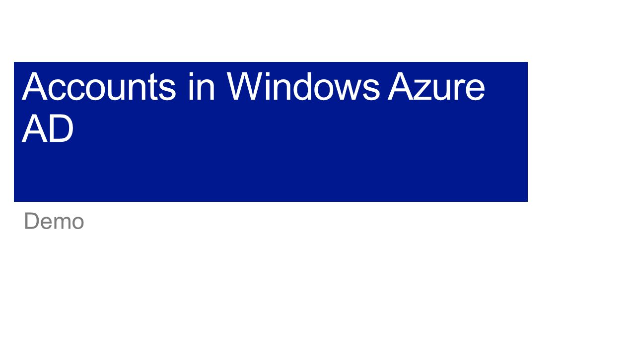Accounts in Windows Azure AD