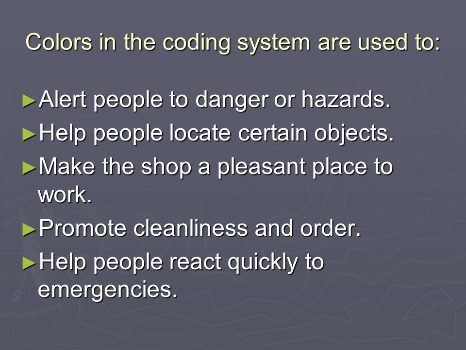 Colors in the coding system are used to: