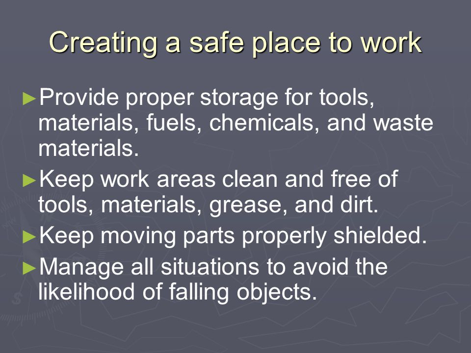Creating a safe place to work