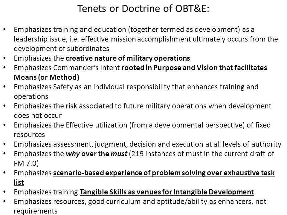 Tenets or Doctrine of OBT&E: