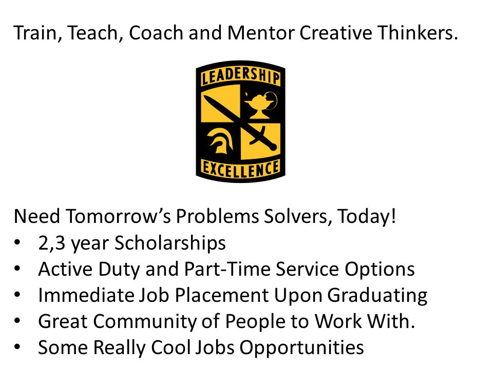 Train, Teach, Coach and Mentor Creative Thinkers.