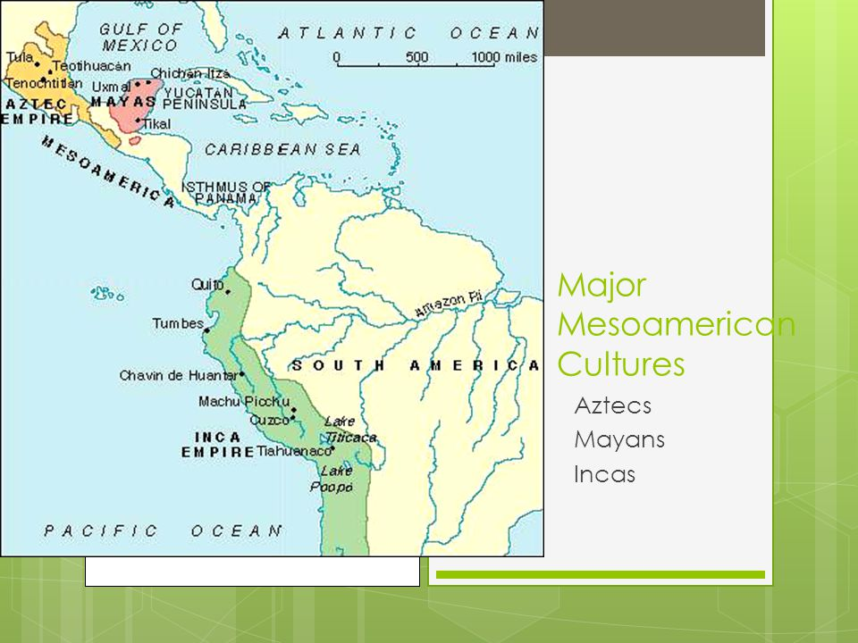Major Mesoamerican Cultures