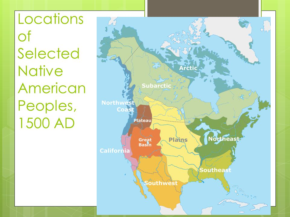 Locations of Selected Native American Peoples, 1500 AD