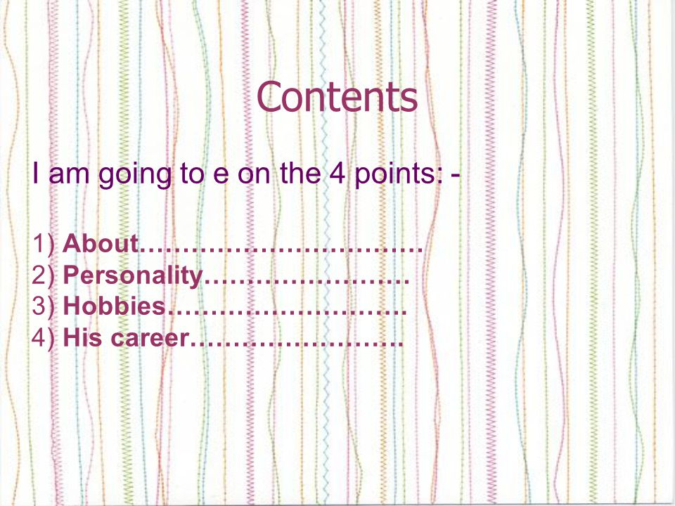 Contents I am going to e on the 4 points: - 1) About……………………………