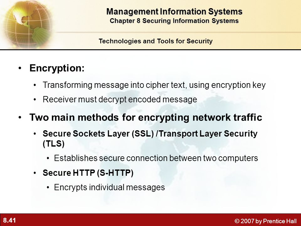 Two main methods for encrypting network traffic