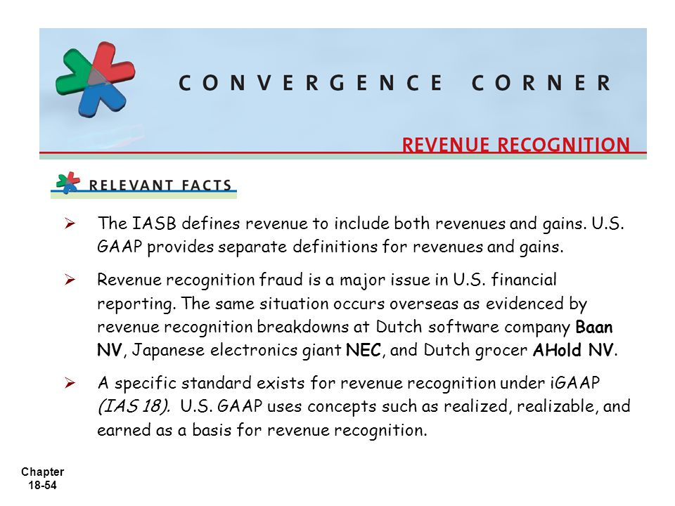 The IASB defines revenue to include both revenues and gains. U. S