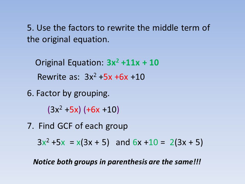 Original Equation: 3x2 +11x + 10