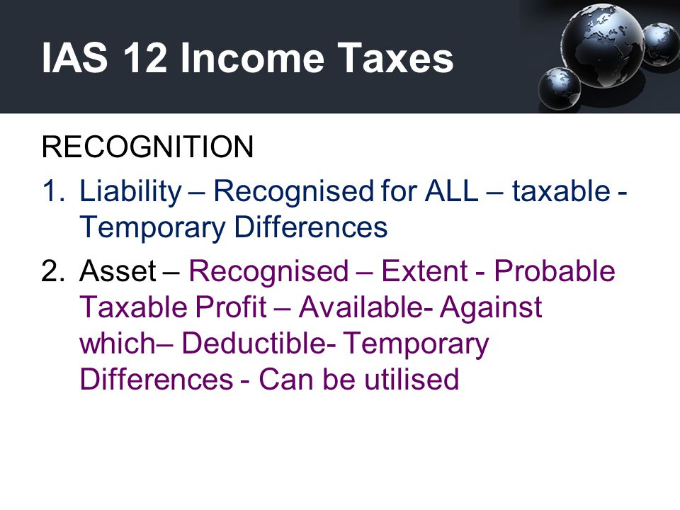 IAS 12 Income Taxes RECOGNITION