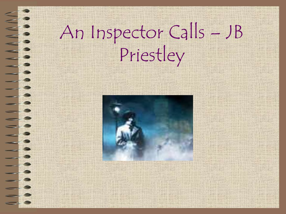 an inspector calls how priestly presents 'an inspector calls has been called a 'play of contrasts' write about how priestley presents some of the contrasts in the play' priestley presents the contrasts in the play 'an inspector calls' in many ways there are many of these, the main contrast is the difference in attitudes of the younger generation and the.