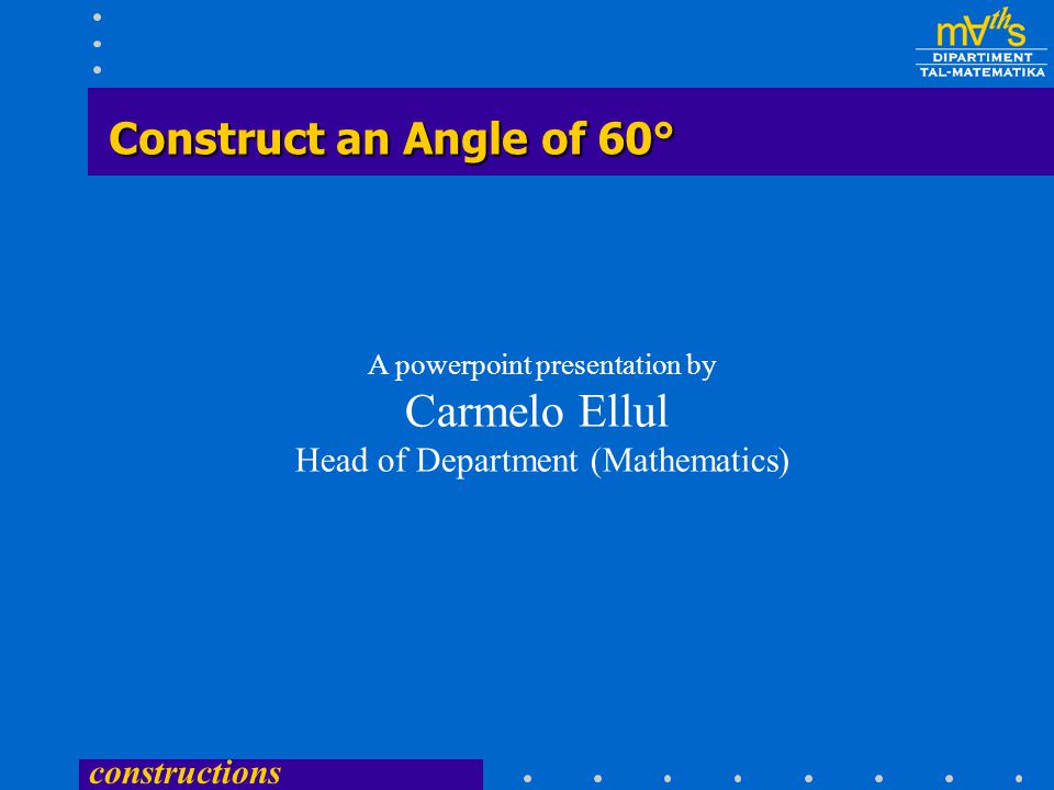 Carmelo Ellul Construct an Angle of 60°