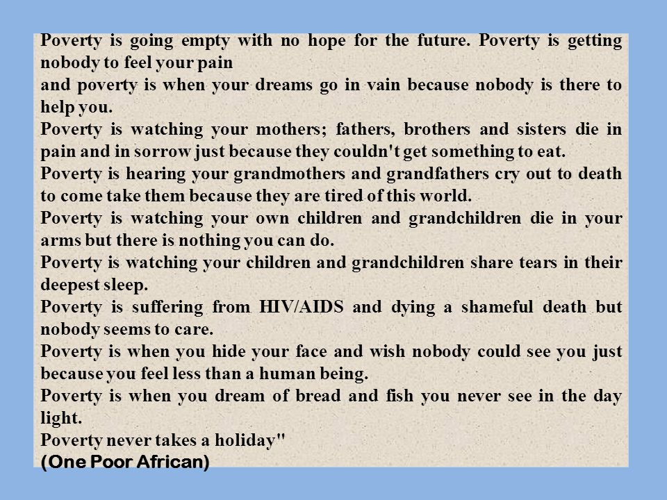 Poverty never takes a holiday (One Poor African)