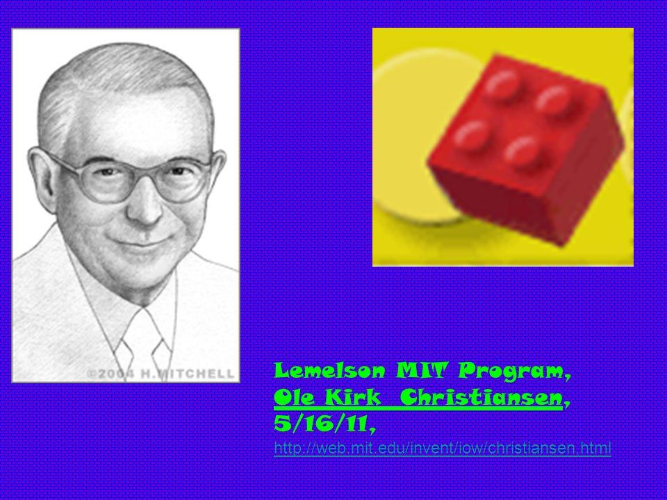 Lemelson MIT Program, Ole Kirk Christiansen, 5/16/11,