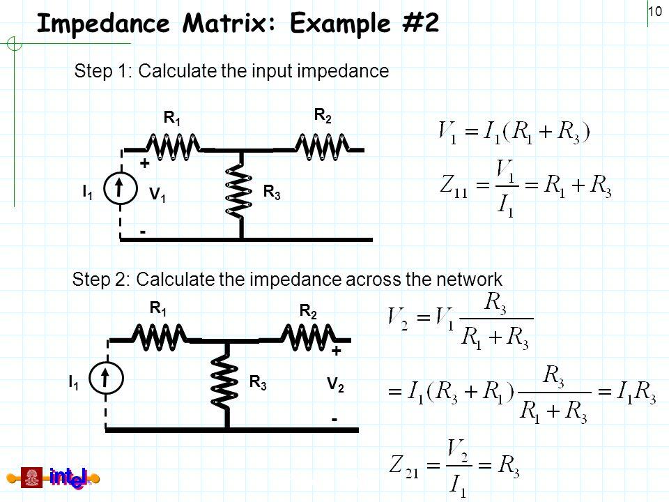 Impedance Matrix: Example #2