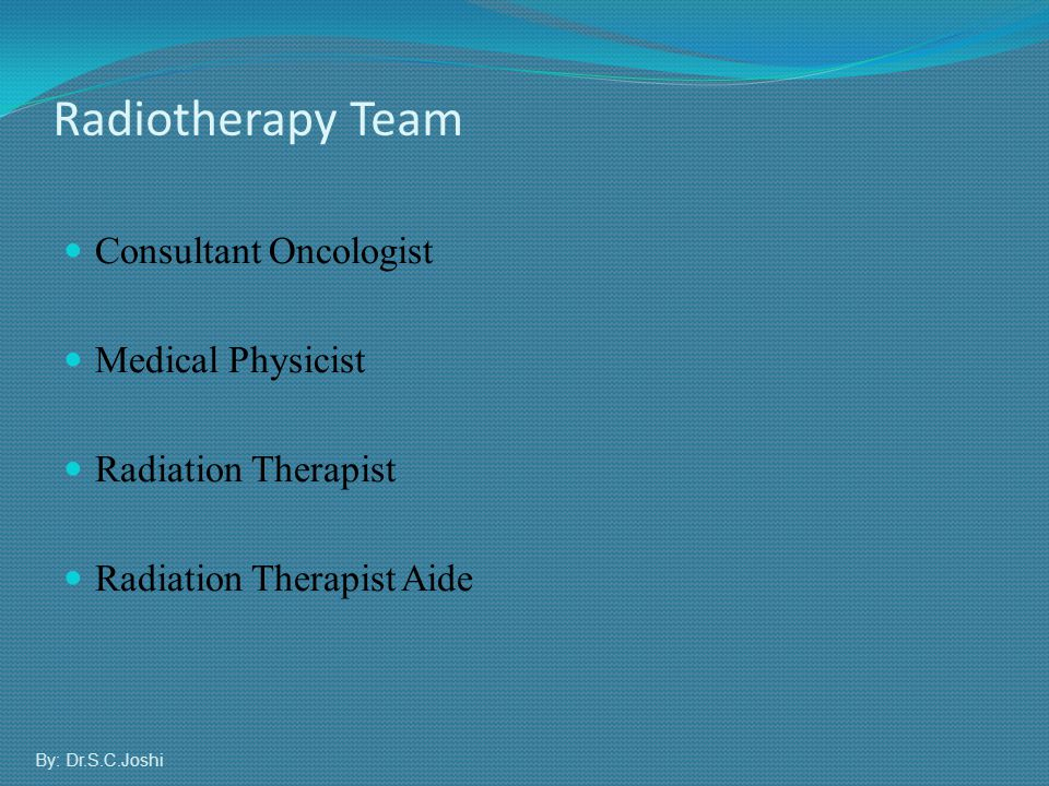 Radiotherapy Team Consultant Oncologist Medical Physicist
